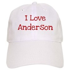 I love Anderson Baseball Cap