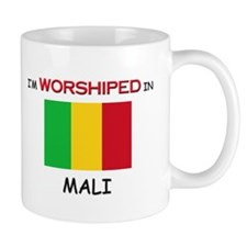 I'm Worshiped In MALI Mug