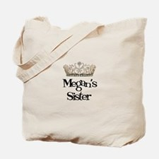 Megan's Sister Tote Bag