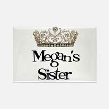 Megan's Sister Rectangle Magnet