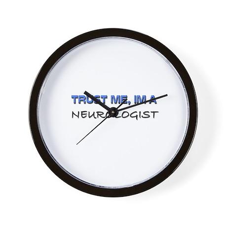 Trust Me I'm a Neurologist Wall Clock