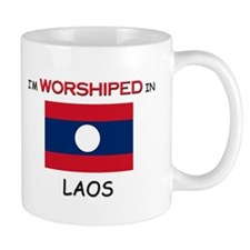 I'm Worshiped In LAOS Mug