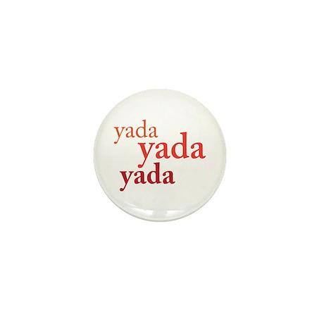 """""""Yada Yada Yada"""" Mini Button"""