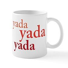 """""""Yada Yada Yada"""" Mug"""