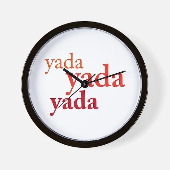 """""""Yada Yada Yada"""" Wall Clock"""