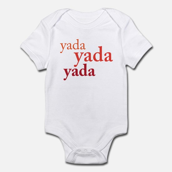 """Yada Yada Yada"" Infant Bodysuit"