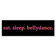 Eat. Sleep. Bellydance Sticker (Bumper, blk)