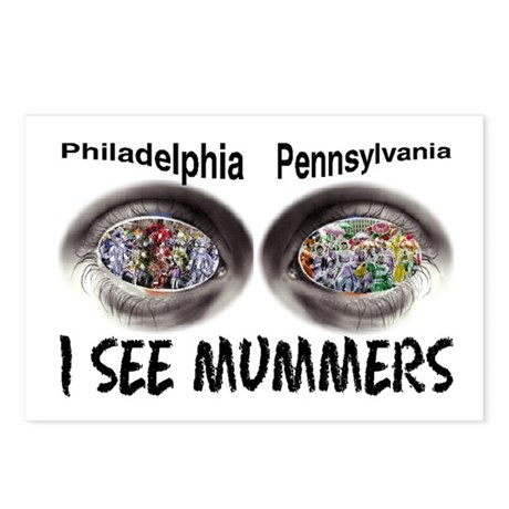 i see mummers 1 Postcards (Package of 8)