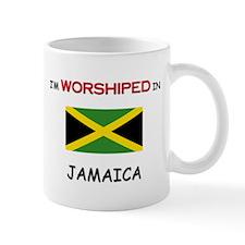 I'm Worshiped In JAMAICA Mug