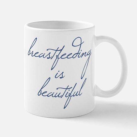 Breastfeeding Is Beautiful - Mug