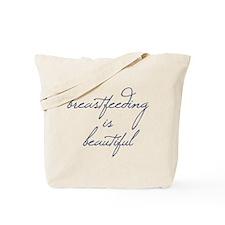 Breastfeeding Is Beautiful - Tote Bag