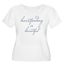Breastfeeding Is Beautiful - T-Shirt