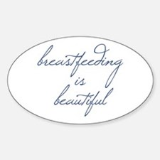 Breastfeeding Is Beautiful - Oval Decal