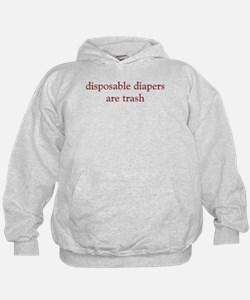 Disposable Diapers are Trash Hoodie