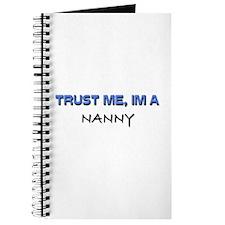 Trust Me I'm a Nanny Journal