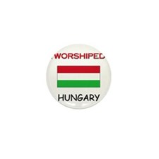 I'm Worshiped In HUNGARY Mini Button (10 pack)