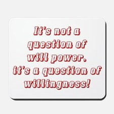 Willingness (red) Mousepad