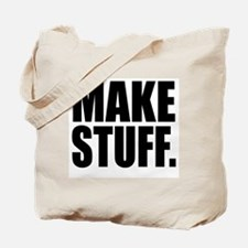 """Make Stuff"" Tote Bag"