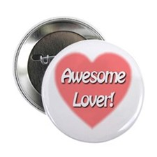 """Awesome Lover 2.25"""" Button"""