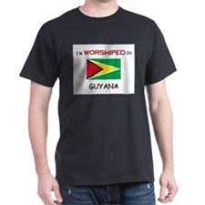 I'm Worshiped In GUYANA T-Shirt