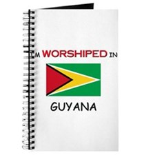 I'm Worshiped In GUYANA Journal