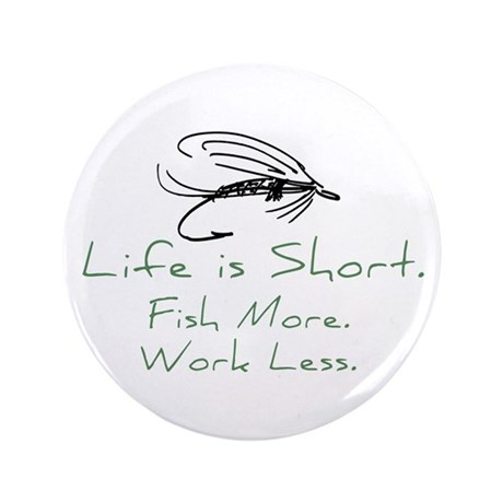 """Fly Fishing 3.5"""" Button (100 pack)"""