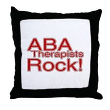 ABA Therapists Rock! Throw Pillow