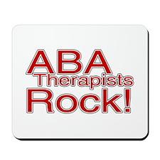 ABA Therapists Rock! Mousepad