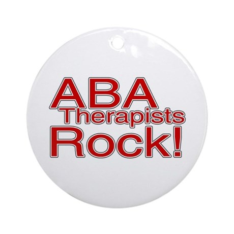 ABA Therapists Rock! Ornament (Round)