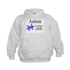 Autism, Coming To A Family Near You Hoodie