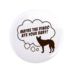 """""""Dingo"""" 3.5"""" Button"""