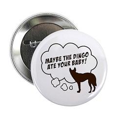 """""""Dingo"""" 2.25"""" Button"""