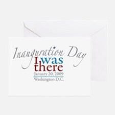 Inauguration Day I Was There Greeting Card