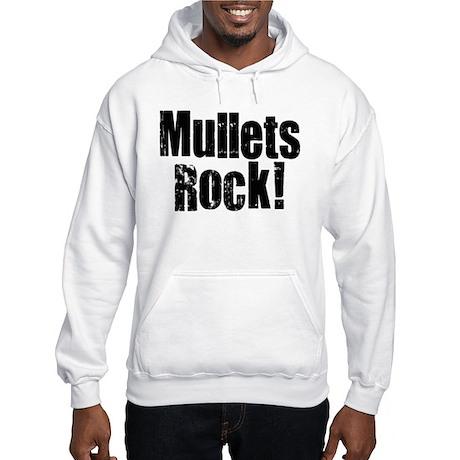 Mullets Rule! Hooded Sweatshirt