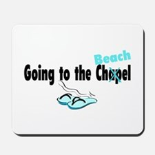 Going To The Chapel (Beach) Mousepad