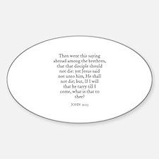 JOHN 21:23 Oval Decal