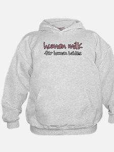 Human Milk for Human Babies - Hoodie