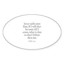 JOHN 21:22 Oval Decal