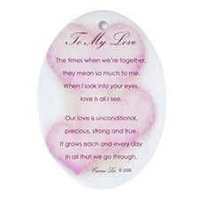 TO MY LOVE (POEM) - Oval Ornament