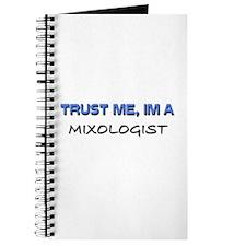 Trust Me I'm a Mixologist Journal
