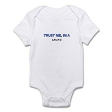 Trust Me I'm a Mime Infant Bodysuit