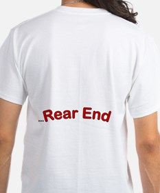 The End is Near...Rear End Shirt