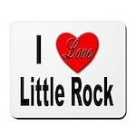 I Love Little Rock Arkansas Mousepad