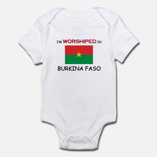 I'm Worshiped In BURKINA FASO Infant Bodysuit