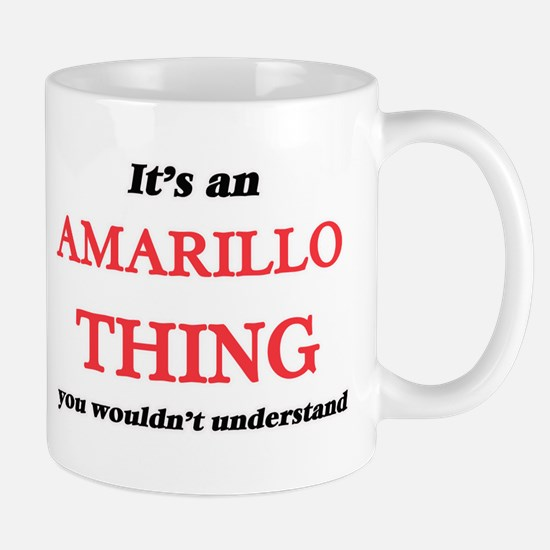 It's an Amarillo Texas thing, you wouldn& Mugs