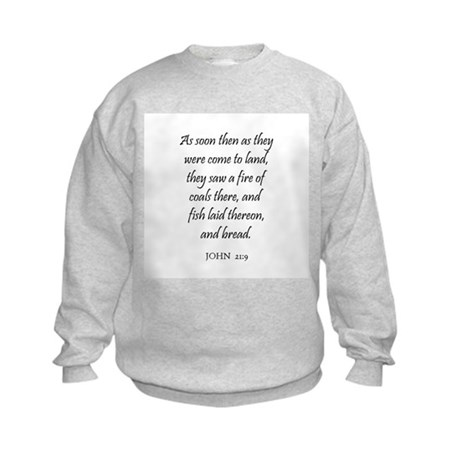 JOHN 21:9 Kids Sweatshirt
