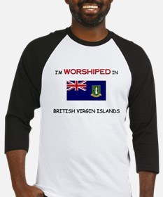 I'm Worshiped In BRITISH VIRGIN ISLANDS Baseball J