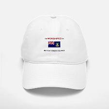 I'm Worshiped In BRITISH VIRGIN ISLANDS Baseball Baseball Cap