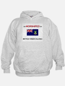 I'm Worshiped In BRITISH VIRGIN ISLANDS Hoodie