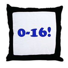 0-16! Throw Pillow